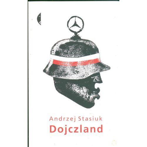Andrzej Stasiuk - Dojczland - Preis vom 23.02.2021 06:05:19 h