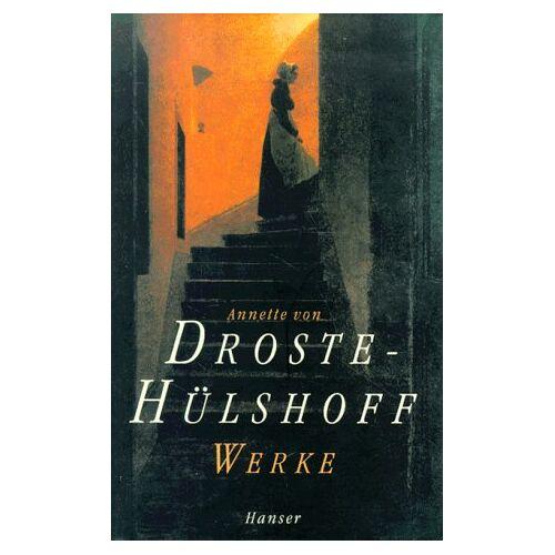Droste-Hülshoff, Annette von - Werke in einem Band - Preis vom 05.05.2021 04:54:13 h