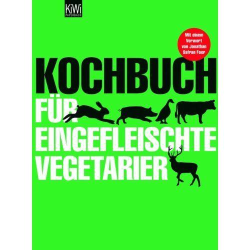 Sibylle Hamtil - Kochbuch für eingefleischte Vegetarier - Preis vom 06.09.2020 04:54:28 h