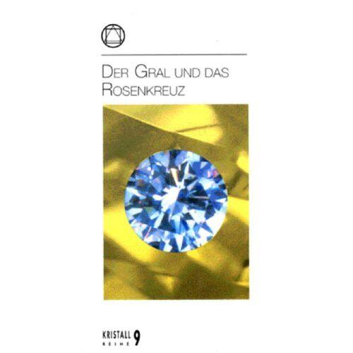 - Der Gral und das Rosenkreuz - Preis vom 18.10.2020 04:52:00 h