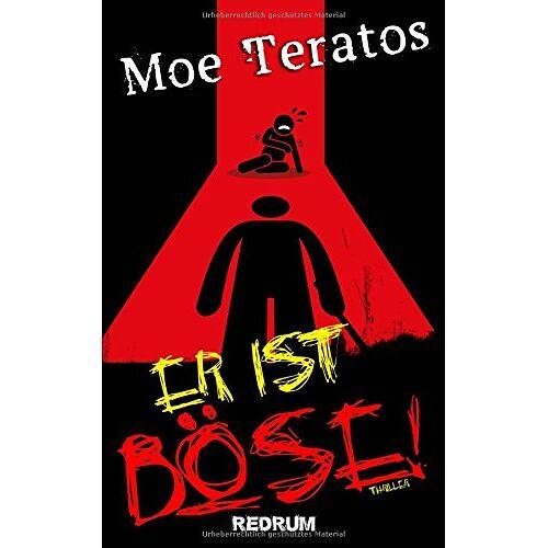Moe Teratos - Er ist Böse! - Preis vom 11.04.2021 04:47:53 h
