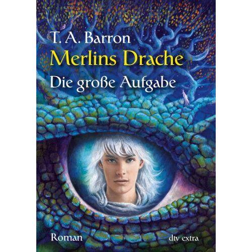 Barron, Thomas A. - Merlins Drache II - Die große Aufgabe: Roman - Preis vom 03.05.2021 04:57:00 h
