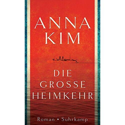 Anna Kim - Die große Heimkehr - Preis vom 17.04.2021 04:51:59 h