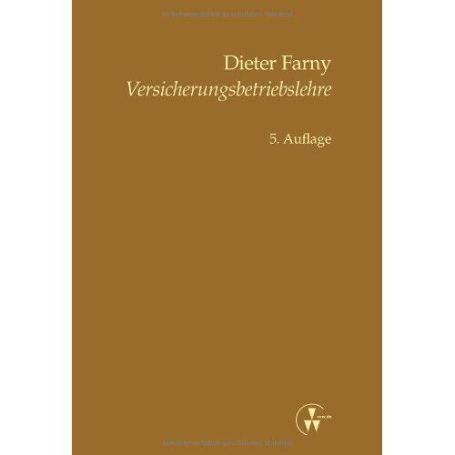 Dieter Farny - Versicherungsbetriebslehre - Preis vom 05.09.2020 04:49:05 h