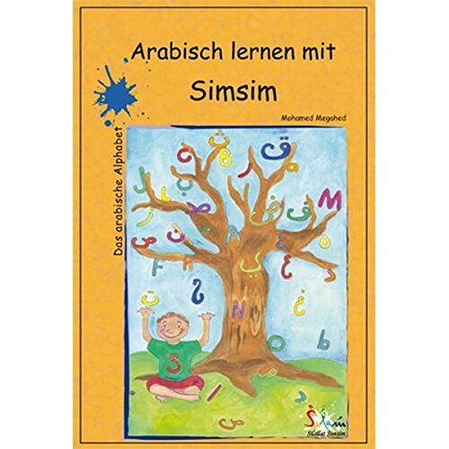 Mohamed Megahed - Arabisch lernen mit Simsim: Das arabische Alphabet - Preis vom 06.09.2020 04:54:28 h