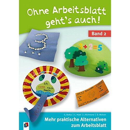 Gwen Botka - Ohne Arbeitsblatt geht's auch – Band 2: Mehr praktische Alternativen zum Arbeitsblatt - Preis vom 21.10.2020 04:49:09 h