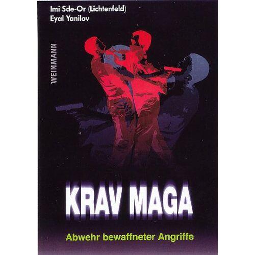 Imi Sde-Or - Krav Maga: Abwehr bewaffneter Angriffe - Preis vom 09.04.2021 04:50:04 h
