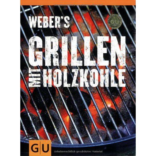 Jamie Purviance - Weber's Grillen mit Holzkohle (GU Weber Grillen) - Preis vom 19.04.2021 04:48:35 h