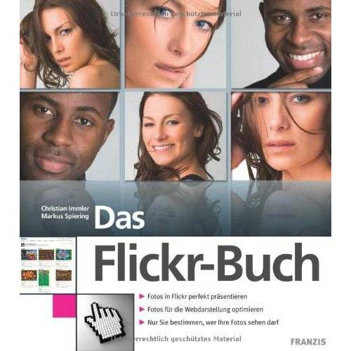 Christian Immler - Das Flickr Buch - Preis vom 16.01.2021 06:04:45 h