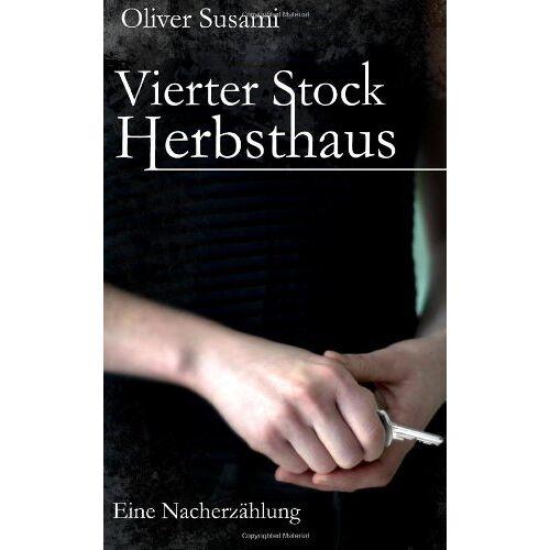 Oliver Susami - Vierter Stock Herbsthaus - Preis vom 05.09.2020 04:49:05 h