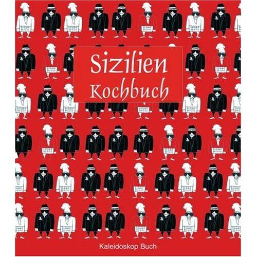 Mariapaola Dettore - Das Sizilien-Kochbuch: Über 60 landestypische Rezepte - Preis vom 06.09.2020 04:54:28 h