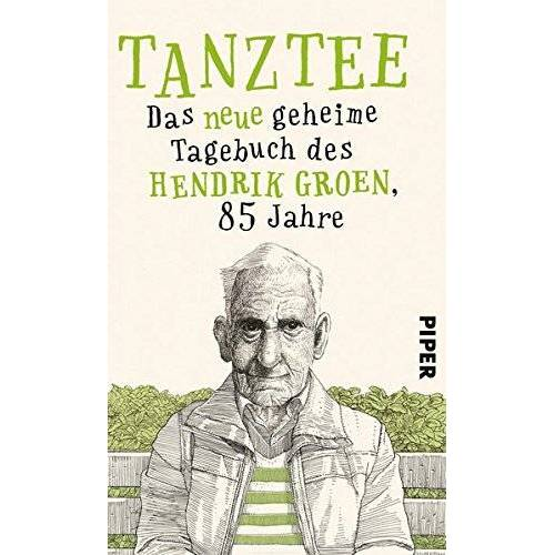 Hendrik Groen - Tanztee: Das neue geheime Tagebuch des Hendrik Groen, 85 Jahre - Preis vom 18.04.2021 04:52:10 h