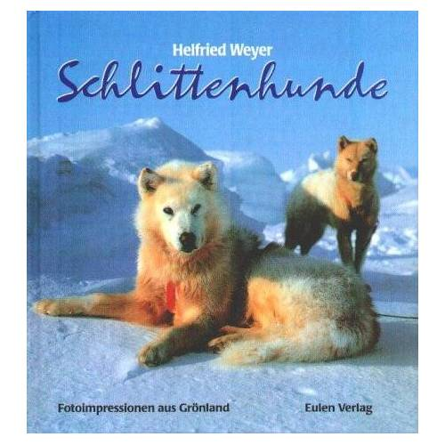 Helfried Weyer - Schlittenhunde - Preis vom 18.04.2021 04:52:10 h