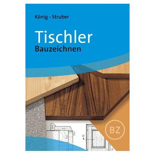 Franz König - Tischler - Bauzeichnen - Preis vom 20.10.2020 04:55:35 h