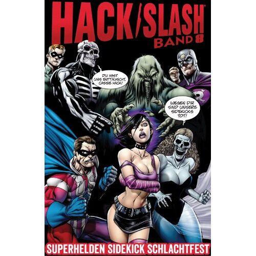 Tim Seeley - Hack/Slash 8: Superhelden Sidekick Schlachtfest - Preis vom 19.10.2019 05:00:42 h