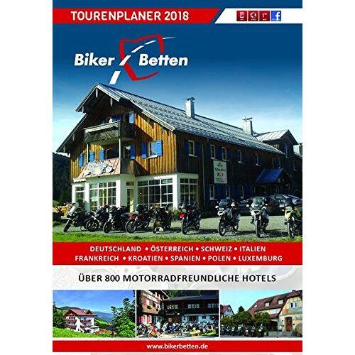 Bikerbetten - TVV Touristik Verlag GmbH - Bikerbetten Tourenplaner 2018: Motorrad Tourenplaner - Preis vom 23.02.2021 06:05:19 h