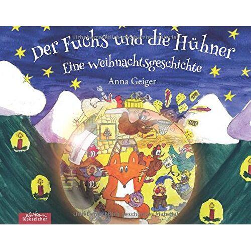 Anna Geiger - Der Fuchs und die Hühner: Eine Weihnachtsgeschichte - Preis vom 21.10.2020 04:49:09 h