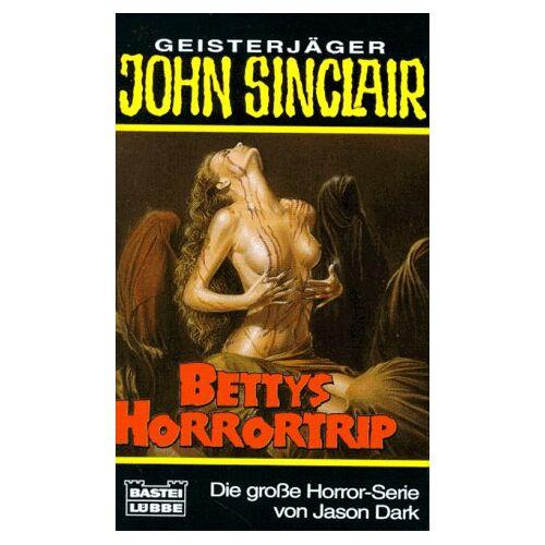 Jason Dark - Bettys Horrortrip. - Preis vom 27.10.2020 05:58:10 h