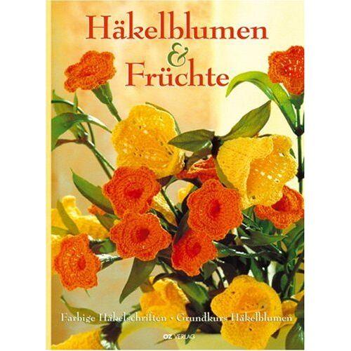 - Häkelblumen und Früchte: Farbige Häkelschriften. Grundkurs Häkelblumen - Preis vom 20.10.2020 04:55:35 h