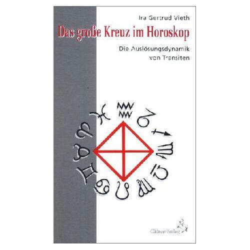 Vieth, Ira G. - Das Große Kreuz im Horoskop - Preis vom 16.05.2021 04:43:40 h