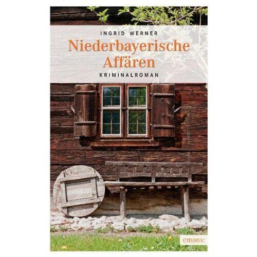 Ingrid Werner - Niederbayerische Affären - Preis vom 06.05.2021 04:54:26 h
