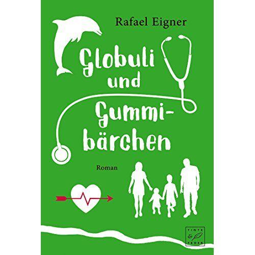 Rafael Eigner - Globuli und Gummibärchen - Preis vom 14.04.2021 04:53:30 h
