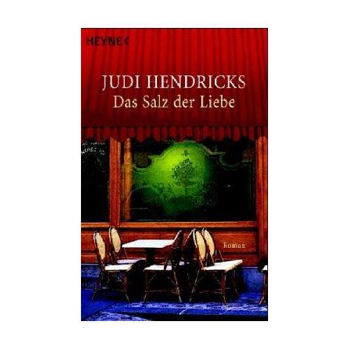 Judi Hendricks - Das Salz der Liebe. - Preis vom 25.01.2021 05:57:21 h