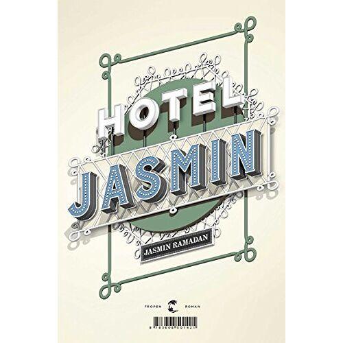 Jasmin Ramadan - Hotel Jasmin: Roman - Preis vom 24.02.2021 06:00:20 h
