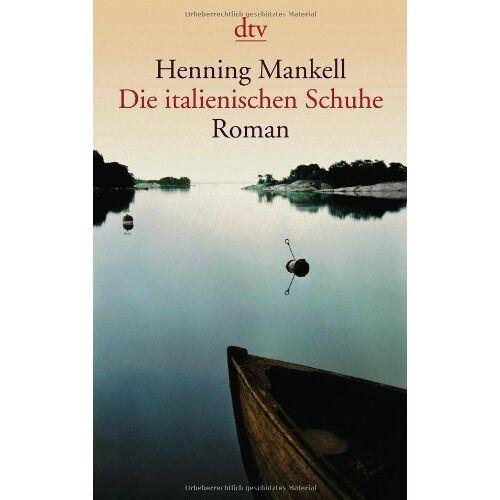 Henning Mankell - Die italienischen Schuhe: Roman - Preis vom 18.04.2021 04:52:10 h