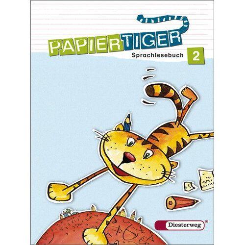 Rüdiger Urbanek - Papiertiger. Sprachlesebuch: PAPIERTIGER - Ausgabe 2006: Sprachlesebuch 2 (PAPIERTIGER 2 - 4) - Preis vom 24.01.2020 06:02:04 h