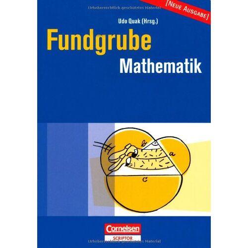 Udo Quak - Fundgrube - Sekundarstufe I: Fundgrube Mathematik - Preis vom 28.02.2021 06:03:40 h