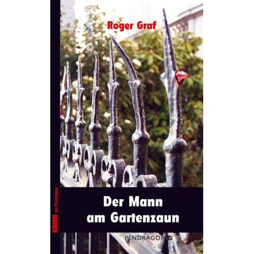 Roger Graf - Der Mann am Gartenzaun - Preis vom 25.06.2020 05:00:54 h