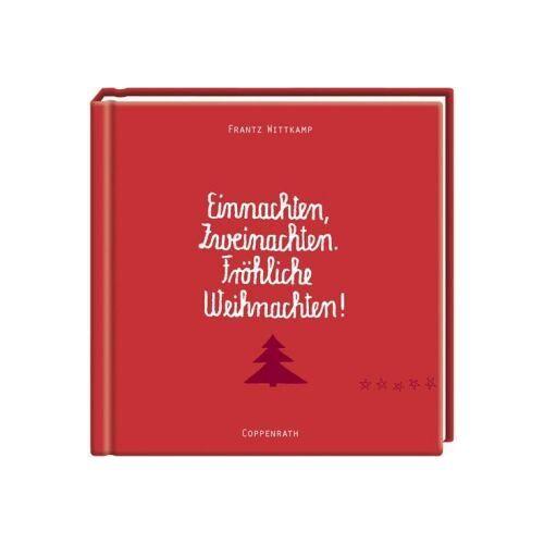 Frantz Wittkamp - Einnachten, Zweinachten. Fröhliche Weihnachten! - Preis vom 23.02.2020 05:59:53 h