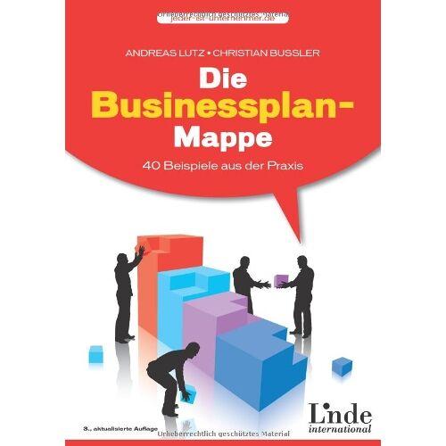 Andreas Lutz - Die Businessplan-Mappe: 40 Beispiele aus der Praxis - Preis vom 10.05.2021 04:48:42 h