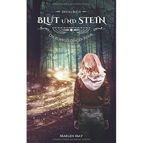 Marlen May - Die Kopfgeldjäger Reihe: Blut und Stein - Preis vom 21.10.2020 04:49:09 h