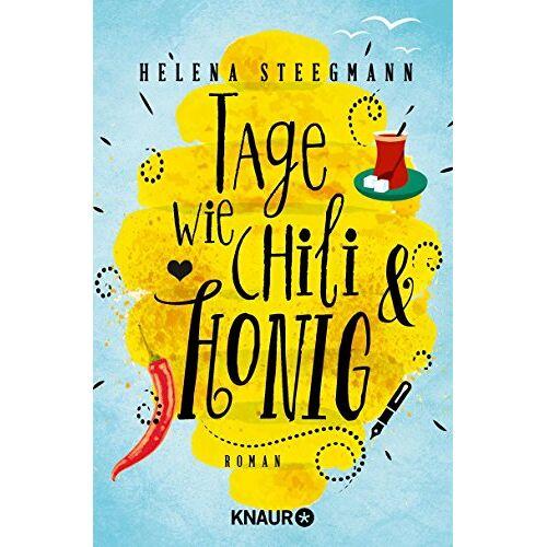 Helena Steegmann - Tage wie Chili und Honig: Roman - Preis vom 06.09.2020 04:54:28 h