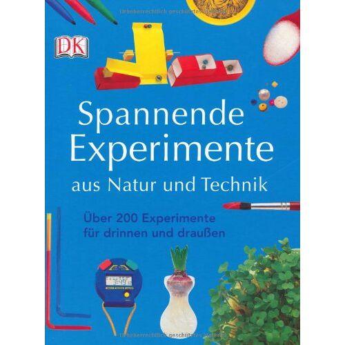 - Spannende Experimente aus Natur und Technik: Über 200 Experimente für drinnen und draußen - Preis vom 13.05.2021 04:51:36 h