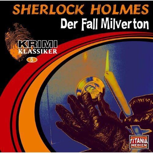 Doyle, Arthur Conan - Sherlock Holmes: Der Fall Milverton / Der Teufelsfuß - Preis vom 20.10.2020 04:55:35 h