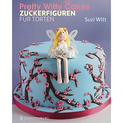 Suzi Witt - Pretty Witty Cakes - Preis vom 18.04.2021 04:52:10 h