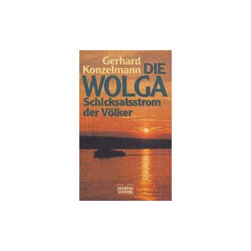 Gerhard Konzelmann - Die Wolga. Schicksalsstrom der Völker. - Preis vom 13.05.2021 04:51:36 h