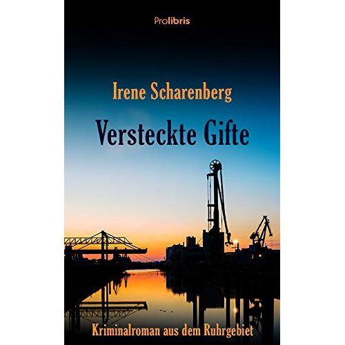 Irene Scharenberg - Versteckte Gifte - Preis vom 20.10.2020 04:55:35 h