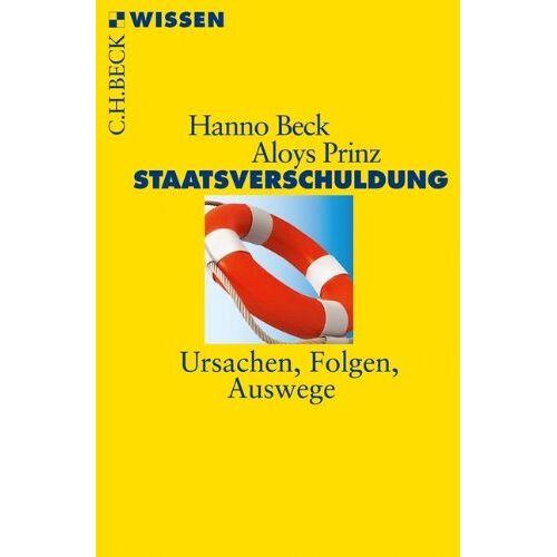 Hanno Beck - Staatsverschuldung: Ursachen, Folgen, Auswege - Preis vom 10.05.2021 04:48:42 h