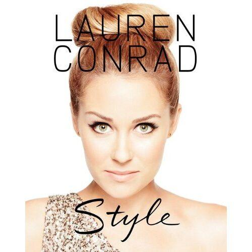Lauren Conrad - Lauren Conrad Style - Preis vom 06.03.2021 05:55:44 h