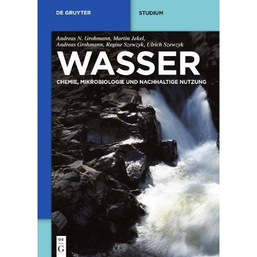Grohmann, Andreas Nikolaos - Wasser (De Gruyter Studium) - Preis vom 18.04.2021 04:52:10 h