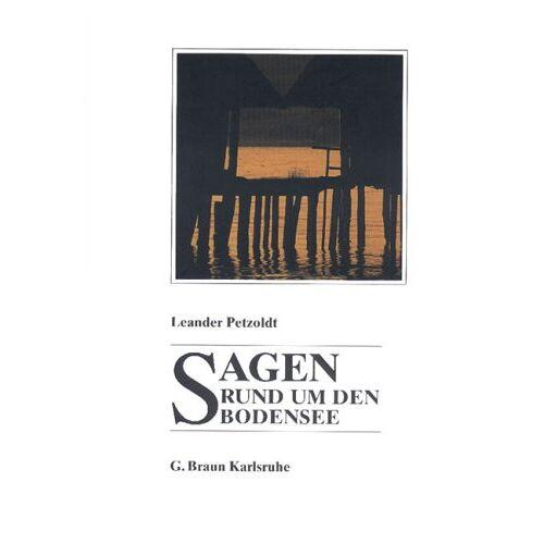 Leander Petzoldt - Sagen rund um den Bodensee - Preis vom 28.10.2020 05:53:24 h
