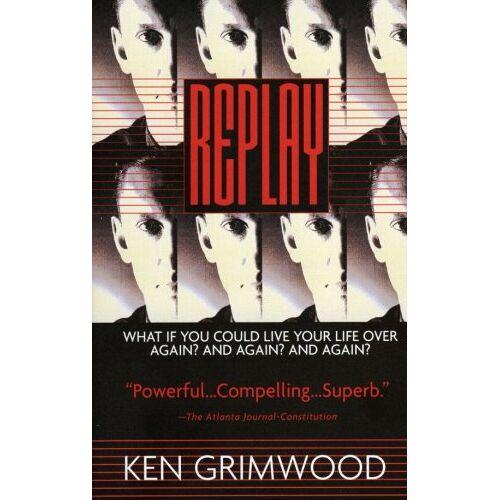 Ken Grimwood - Replay - Preis vom 11.05.2021 04:49:30 h