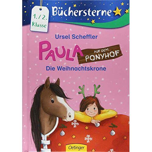 Ursel Scheffler - Paula auf dem Ponyhof: Die Weihnachtskrone (Büchersterne) - Preis vom 13.05.2021 04:51:36 h