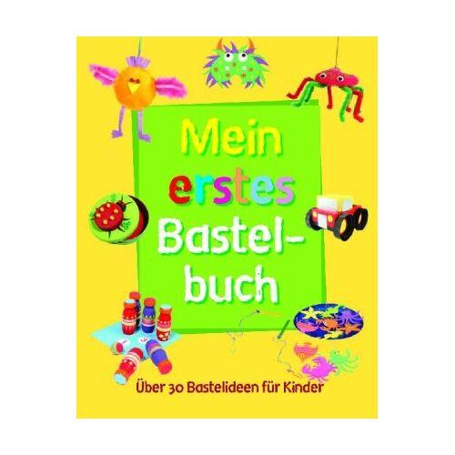 - Mein erstes Bastelbuch: Über 30 Bastelideen für Kinder - Preis vom 09.05.2021 04:52:39 h