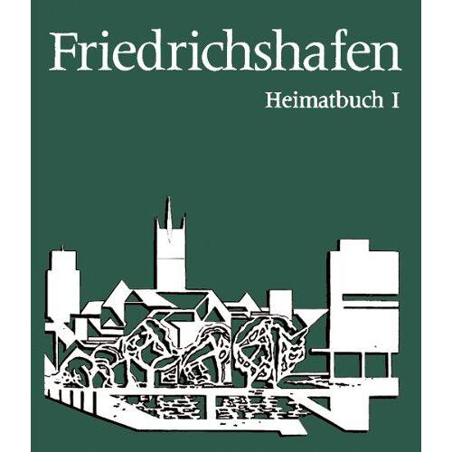 Fritz Maier - Friedrichshafen. Heimatbuch I - Preis vom 03.09.2020 04:54:11 h