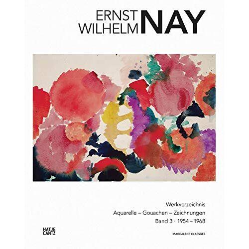 E. W. Nay Stiftung - E. W. Nay: Werkverzeichnis der Aquarelle, Gouachen und Zeichnungen. Band 3 (Werkverzeichnis E.W. Nay) - Preis vom 17.01.2020 05:59:15 h